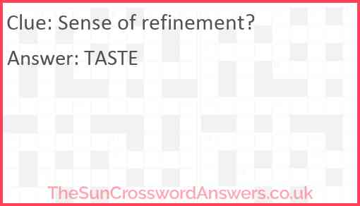 Sense of refinement? Answer