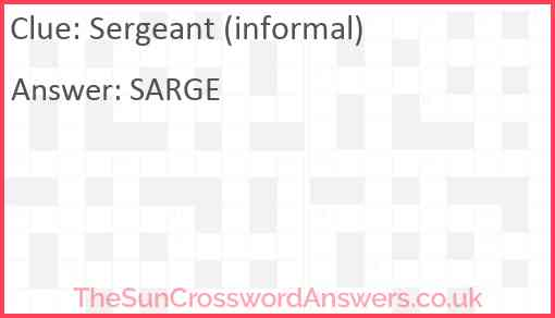 Sergeant (informal) Answer