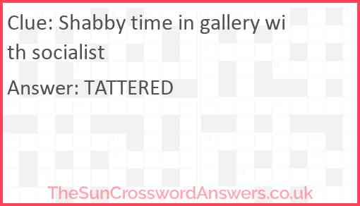 Shabby time in gallery with socialist Answer