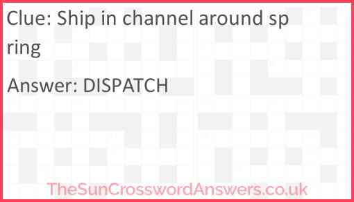 Ship in channel around spring Answer