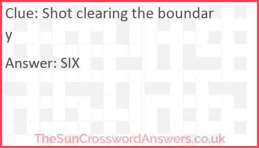 Shot clearing the boundary Answer