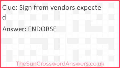 Sign from vendors expected Answer