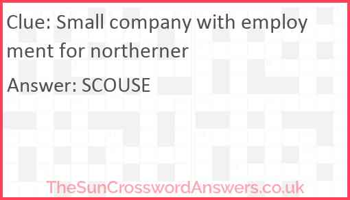 Small company with employment for northerner Answer