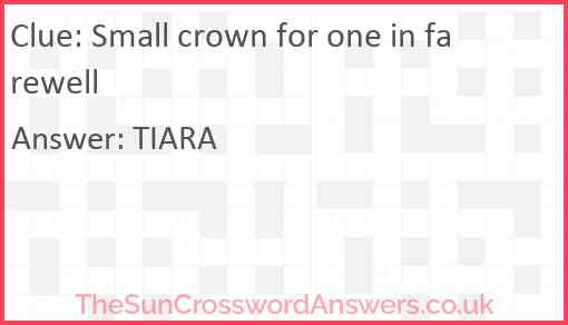 Small crown for one in farewell Answer