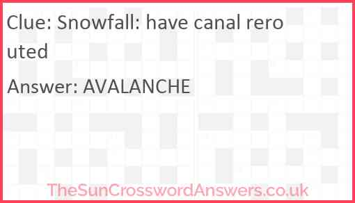 Snowfall: have canal rerouted Answer