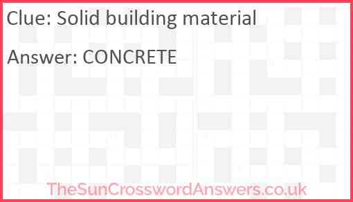 Solid building material Answer