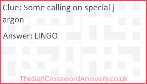 Some calling on special jargon Answer