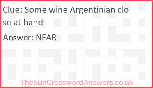 Some wine Argentinian close at hand Answer