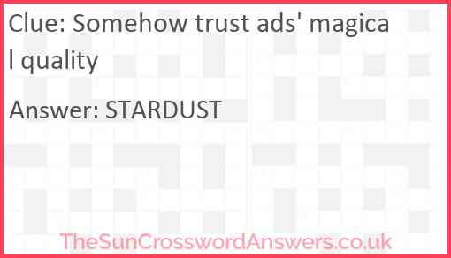 Somehow trust ads' magical quality Answer