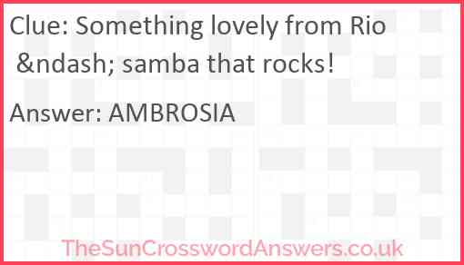 Something lovely from Rio – samba that rocks! Answer
