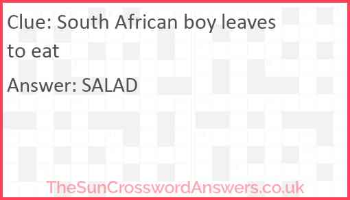 South African boy leaves to eat Answer