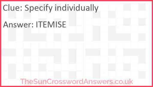 Specify individually Answer