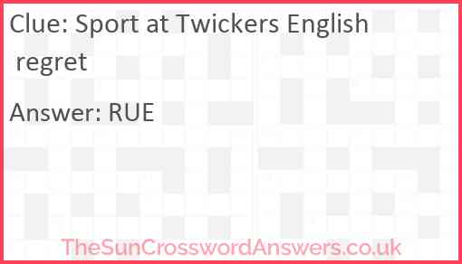 Sport at Twickers English regret Answer