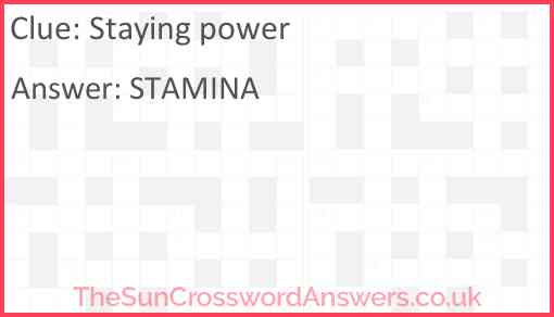 Staying power Answer