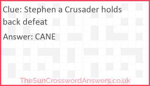 Stephen a Crusader holds back defeat Answer