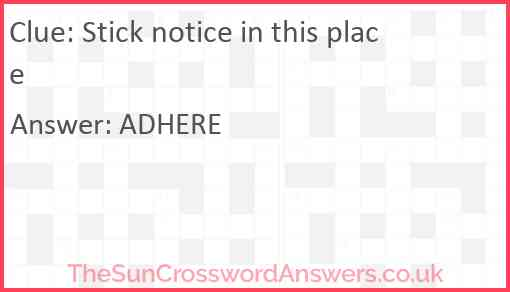 Stick notice in this place Answer