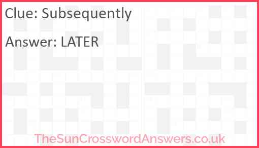 Subsequently Answer