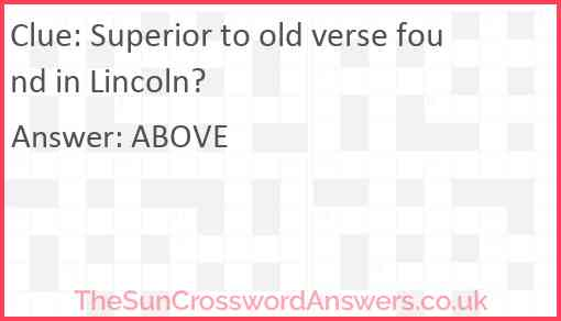 Superior to old verse found in Lincoln? Answer