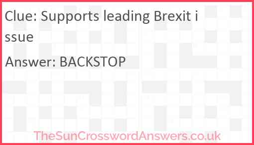 Supports leading Brexit issue Answer
