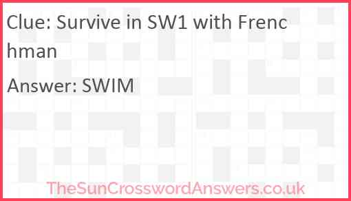 Survive in SW1 with Frenchman Answer