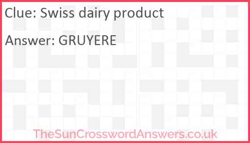 Swiss dairy product Answer