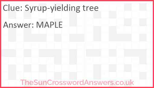 Syrup-yielding tree Answer
