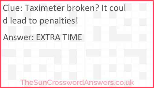 Taximeter broken? It could lead to penalties! Answer