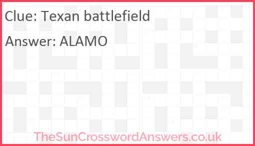 Texan battlefield Answer