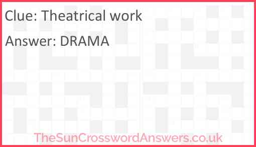 Theatrical work Answer