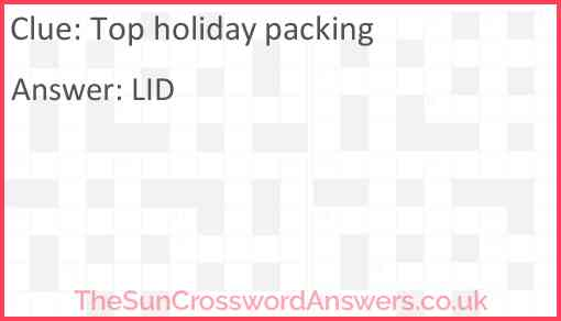 Top holiday packing Answer