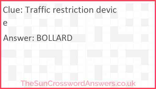 Traffic restriction device Answer