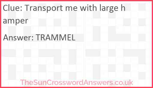 Transport me with large hamper Answer