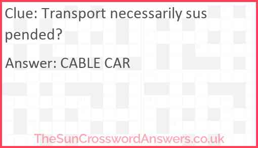 Transport necessarily suspended? Answer