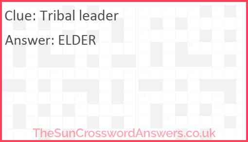 Tribal leader Answer
