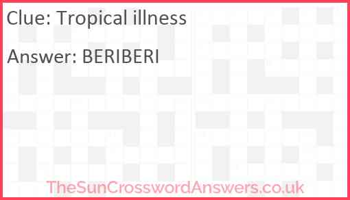 Tropical illness Answer