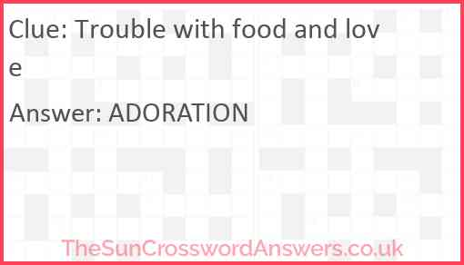 Trouble with food and love Answer
