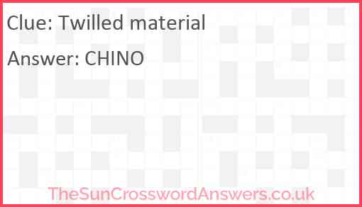 Twilled material Answer