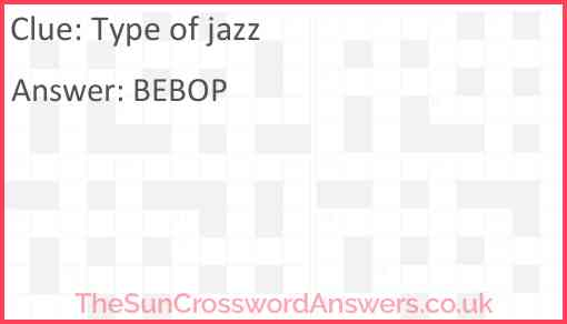Type of jazz Answer