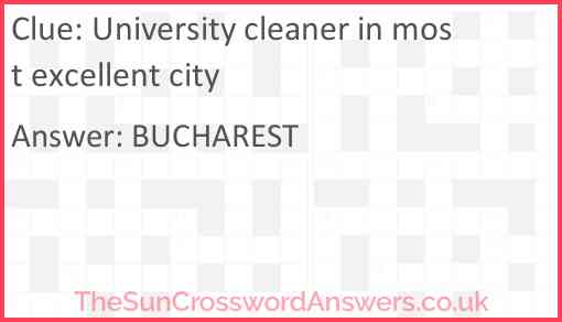 University cleaner in most excellent city Answer