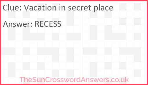 Vacation in secret place Answer