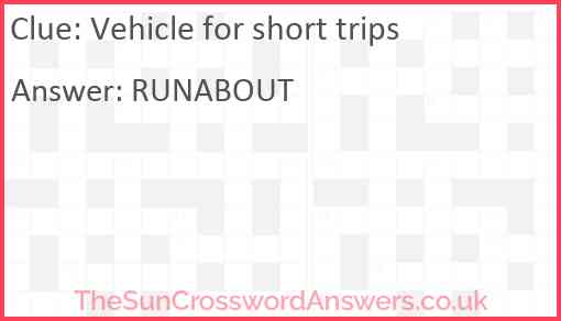 Vehicle for short trips Answer
