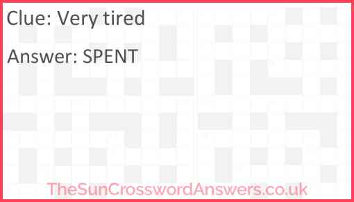 Very tired Answer