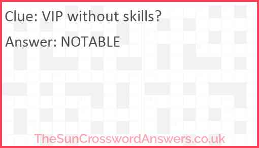 VIP without skills? Answer