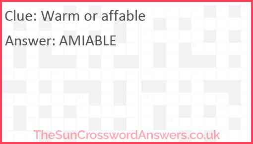 Warm or affable Answer