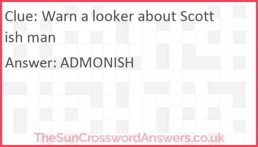 Warn a looker about Scottish man Answer