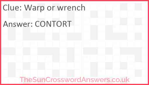 Warp or wrench Answer