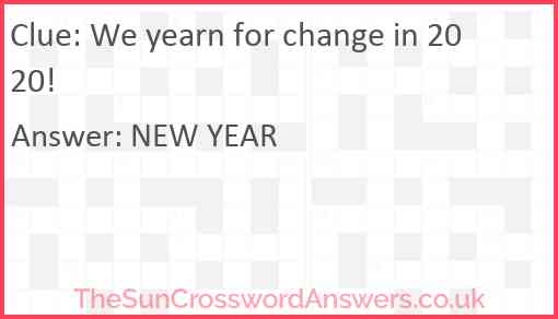 We yearn for change in 2020! Answer