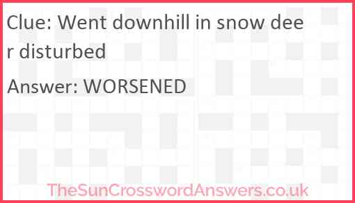 Went downhill in snow deer disturbed Answer