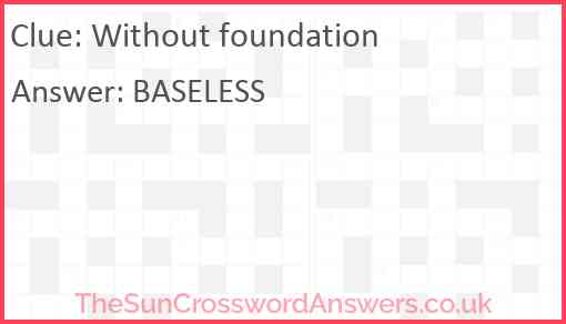 Without foundation Answer