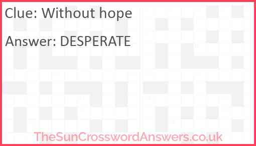Without hope Answer
